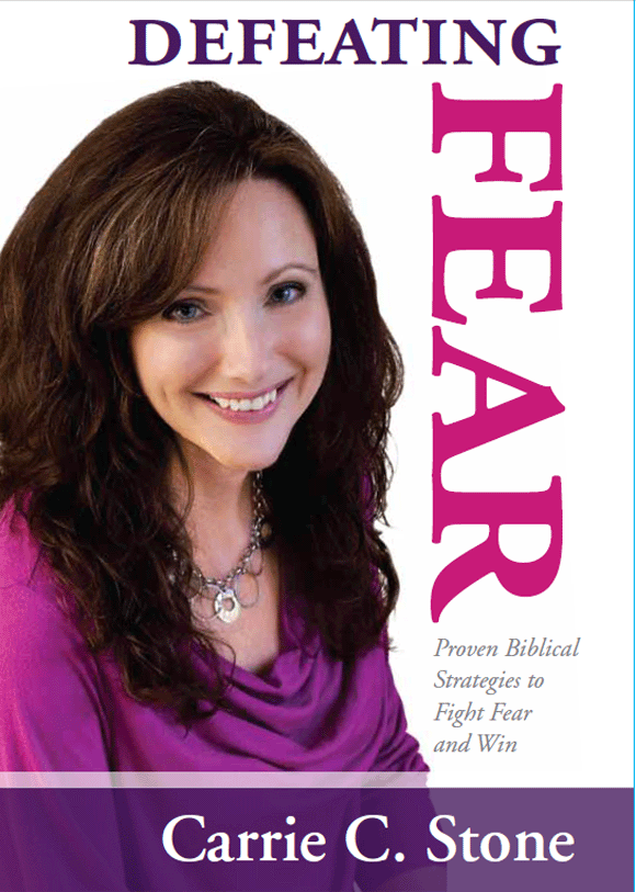 Defeating Fear by Carrie C. Stono