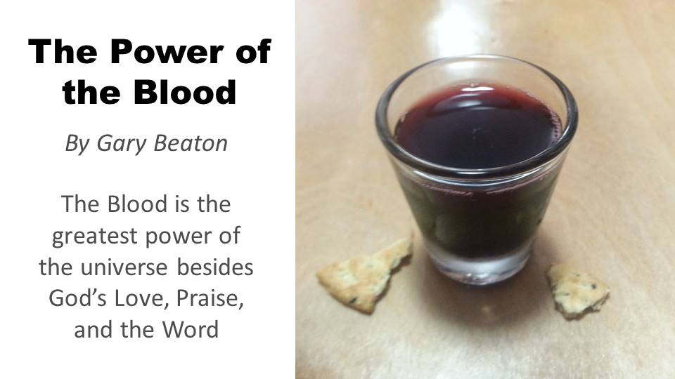 The Power of the Blood by Gary Beaton